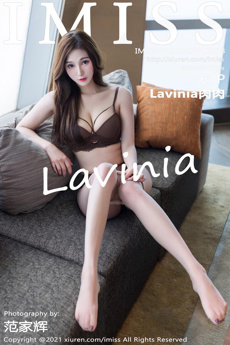[IMISS] 2021.04.08 VOL.573 Lavinia肉肉